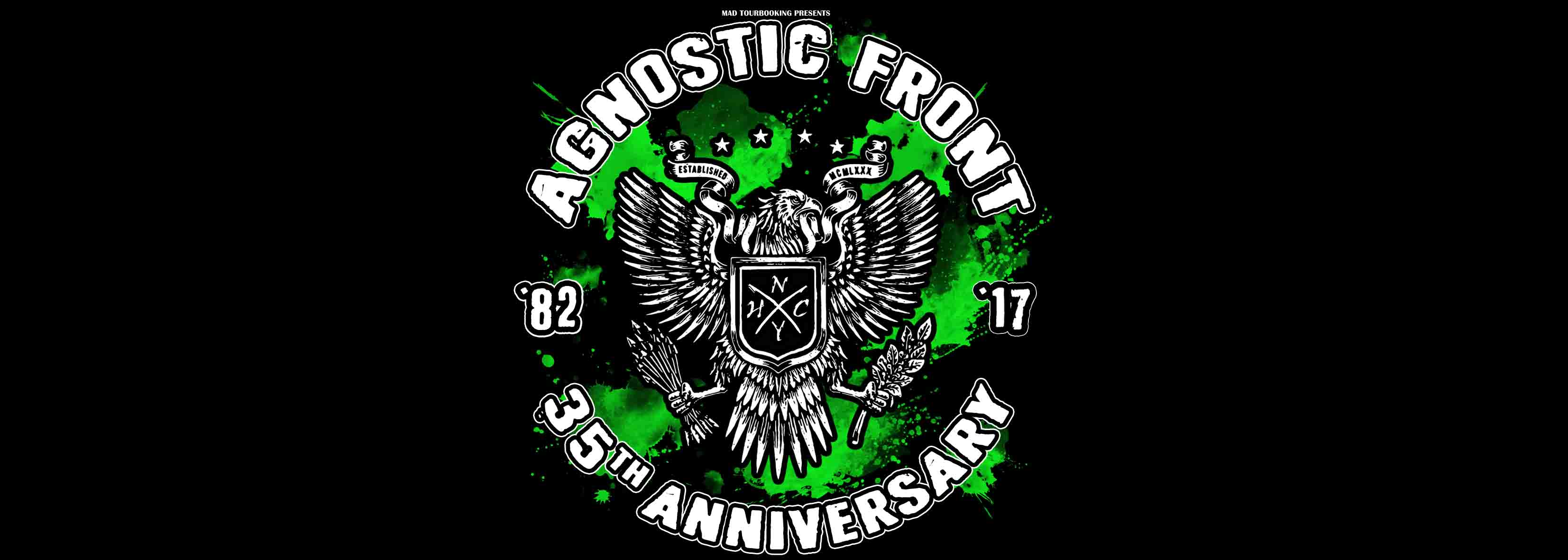 AGNOSTIC FRONT  - 35TH ANNIVERSARY TOUR PART II