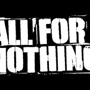 ALL FOR NOTHING – NEW VIDEO