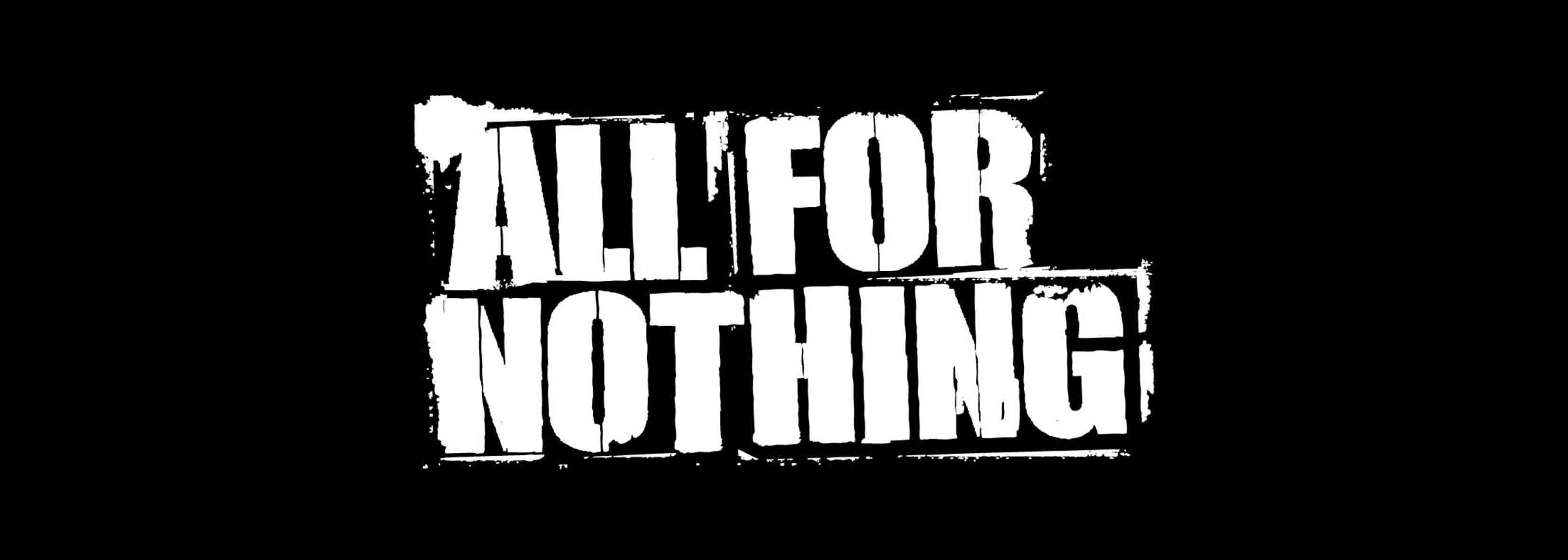 ALL FOR NOTHING - TOURDATES