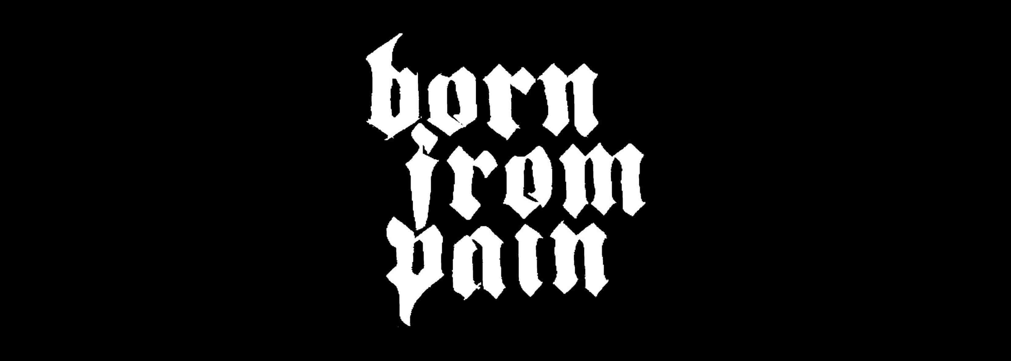 BORN FROM PAIN - TOURDATES