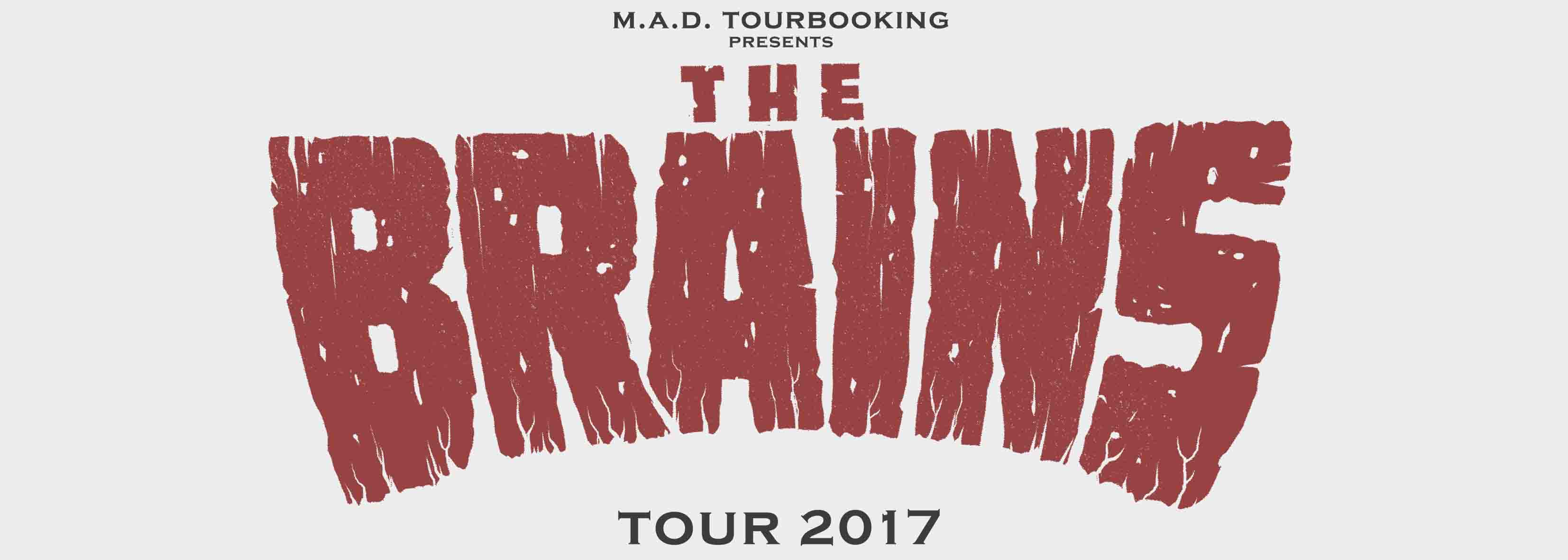 THE BRAINS  - OUT IN THE DARK TOUR 2017