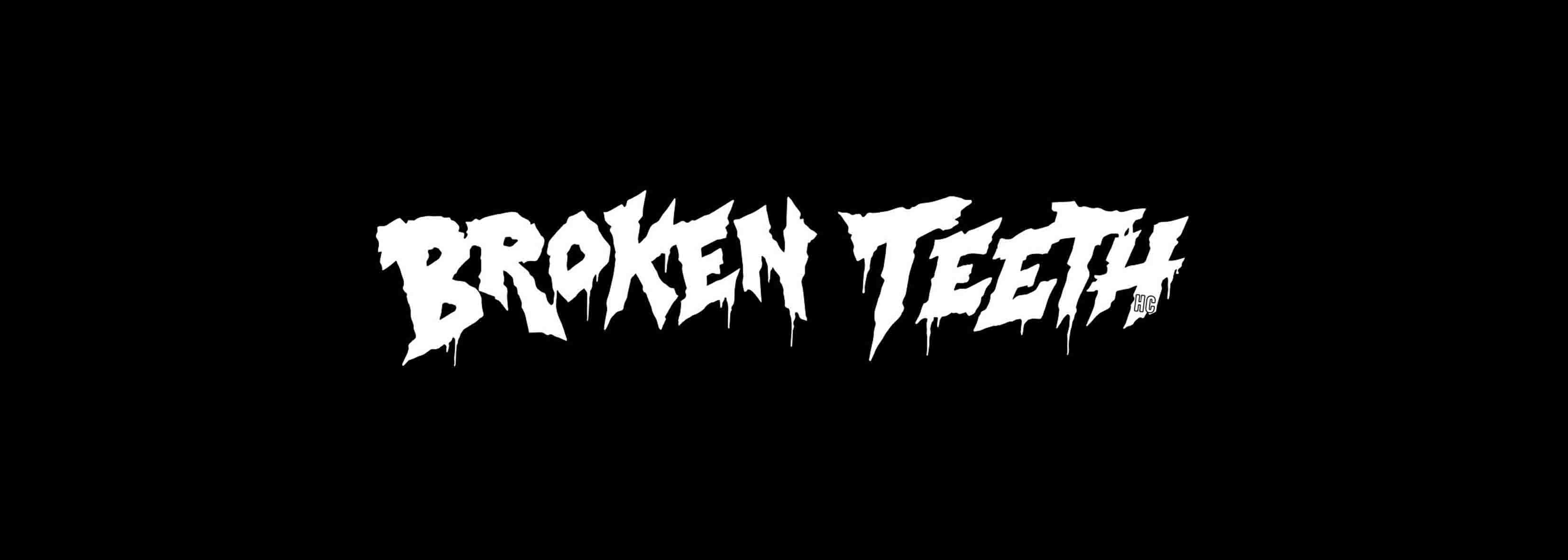 BROKEN TEETH! - TOURDATES