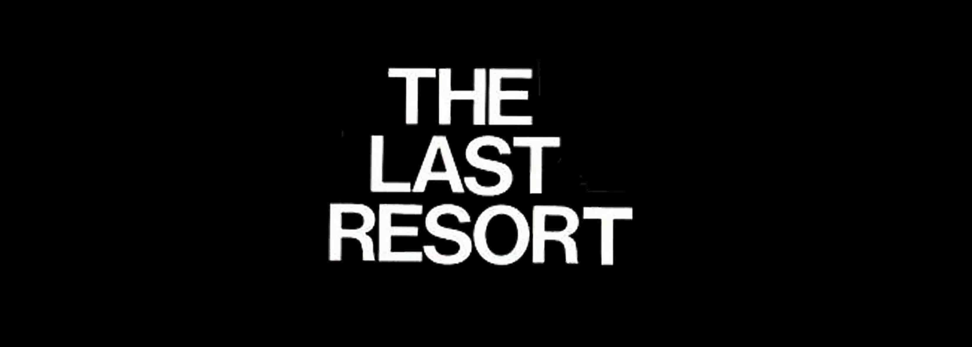 THE LAST RESORT - TOURDATES