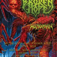 BROKEN HOPE – MUTILATED AND ASSIMILATED TOUR
