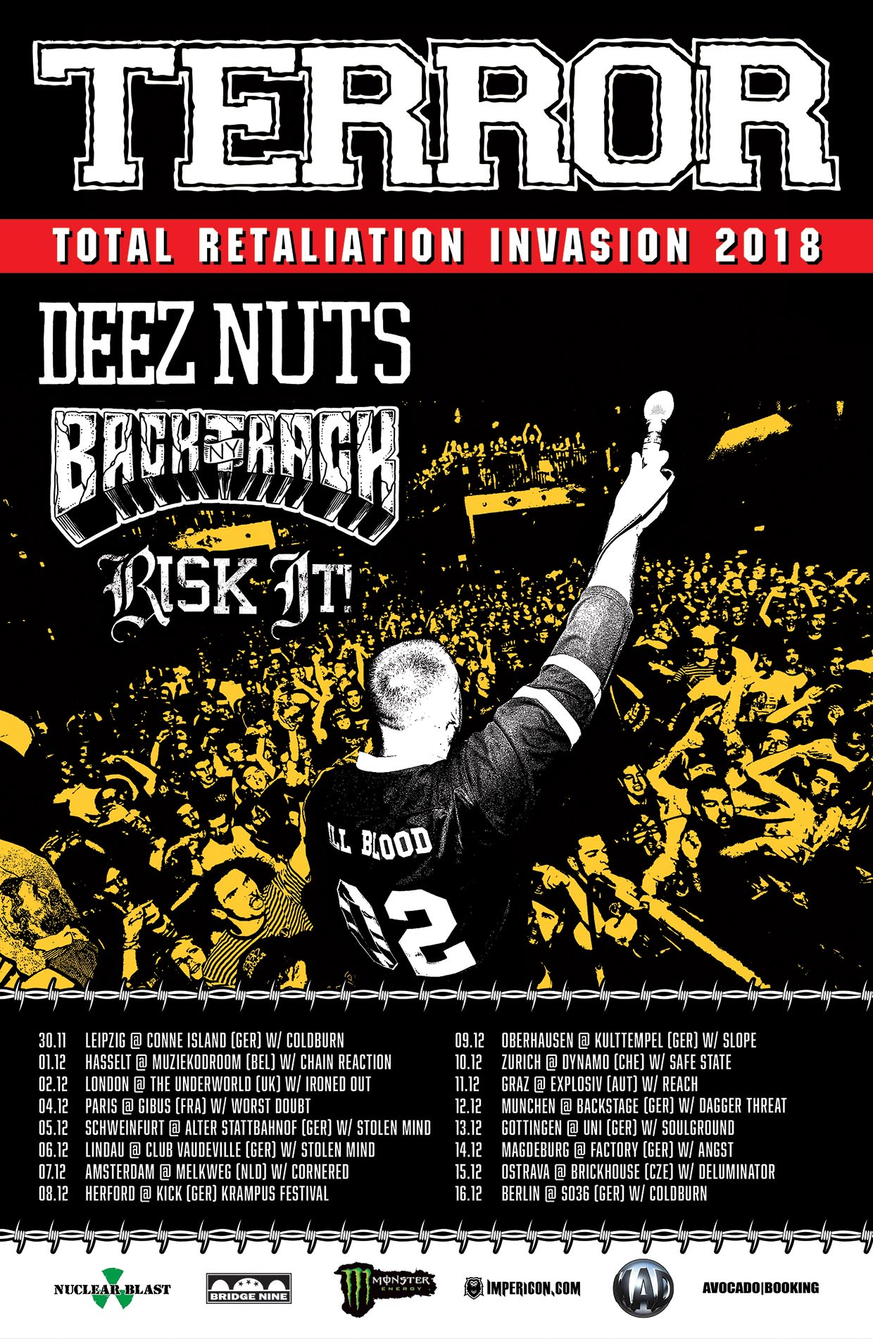 Bringing with them Deez Nuts, Backtrack and Risk It as well as some more awesome bands. Better not miss this!