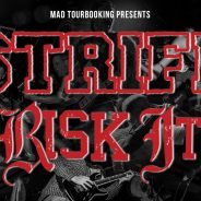 STRIFE & RISK IT – Tour 2019