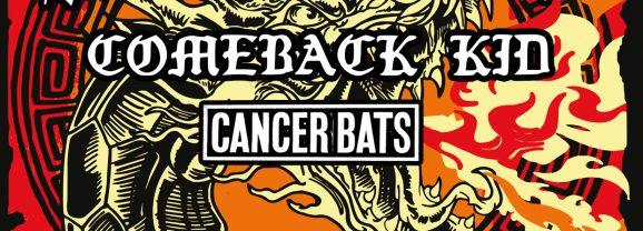 DRAGON FIRE TOUR feat. SICK OF IT ALL, COMEBACK KID, CANCER BATS