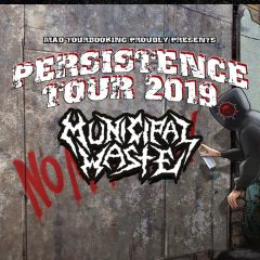 MUNICIPAL WASTE HAVE A MESSAGE FOR YOU